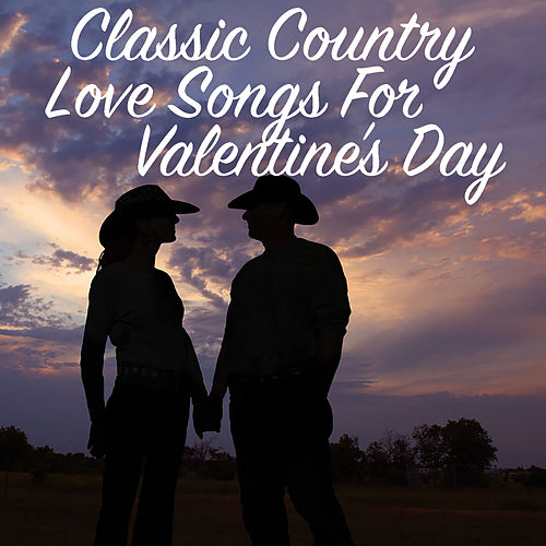 Classic Country Love Songs For Valentine's Day de Various Artists
