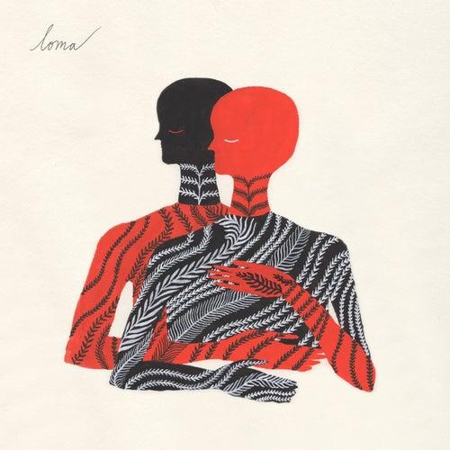 Loma by Loma