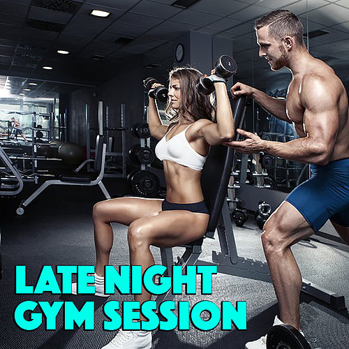 Late Night Gym Session by Various Artists