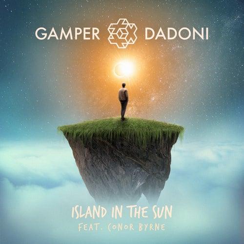 Island in the Sun by GAMPER & DADONI