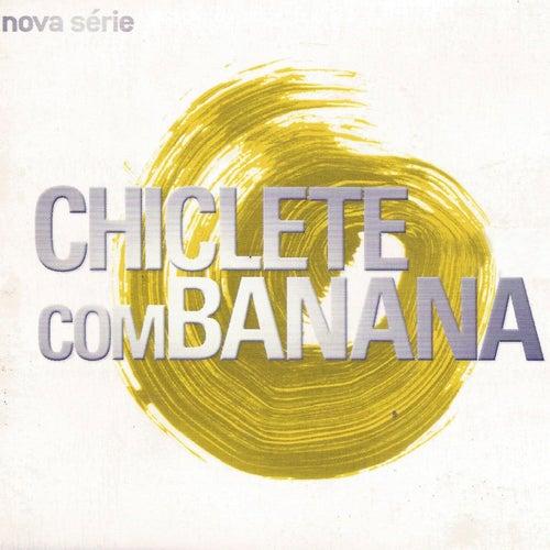 Nova Série de Chiclete Com Banana