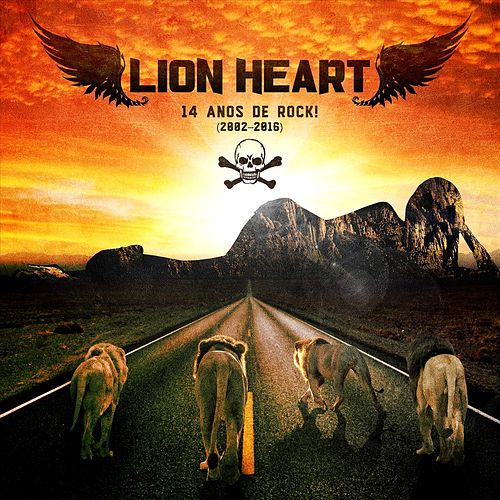 14 Anos de Rock! (2002-2016) de Lion Heart