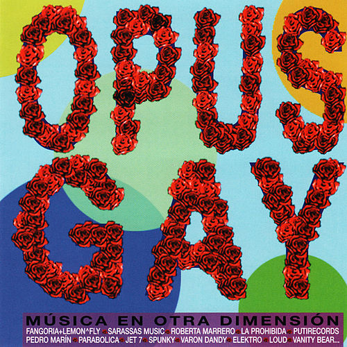 Opus Gay by Various Artists