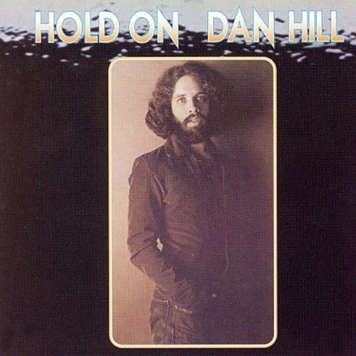 Hold On by Dan Hill