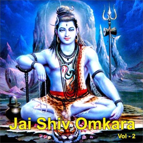 Jai Shiv Omkara, Vol. 2 by Anuradha Paudwal