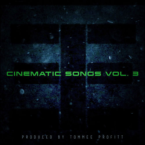 Cinematic Songs, Vol. 3 by Tommee Profitt