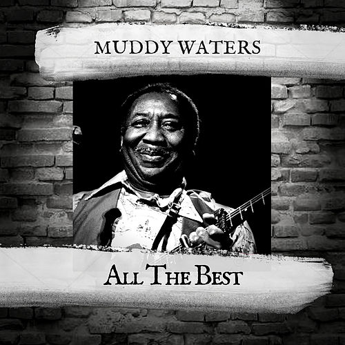 All the Best de Muddy Waters