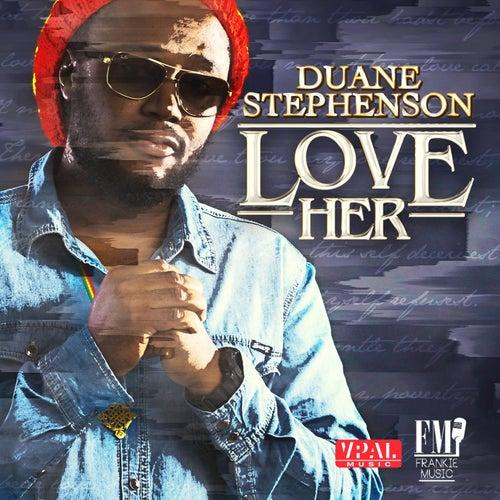 Love Her de Duane Stephenson