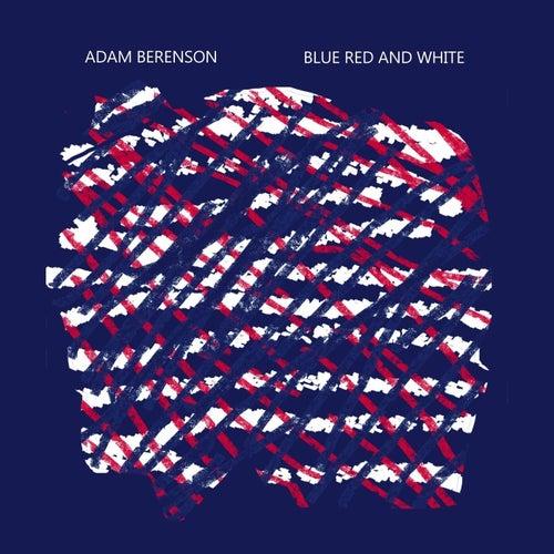 Blue Red and White de Adam Berenson