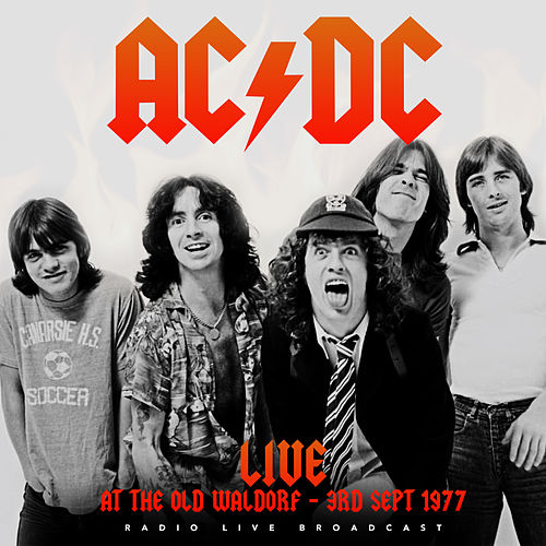Live At The Waldorf de AC/DC