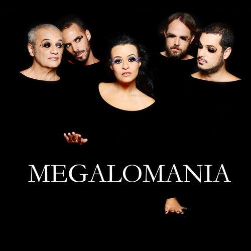 Megalomania by Tulipa Ruiz
