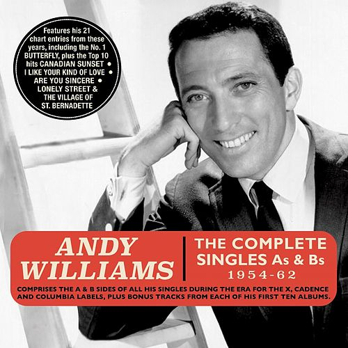 The Complete Singles As & Bs 1954-62 by Andy Williams