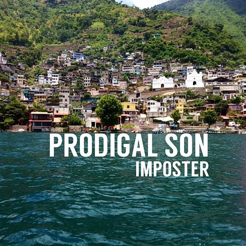 Imposter by Prodigal Son
