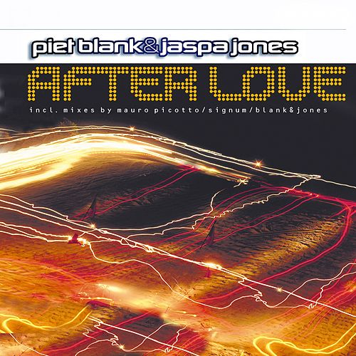 After Love (All Mixes) de Blank & Jones