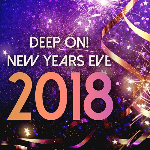 Deep On! New Years Eve 2018 de Various Artists