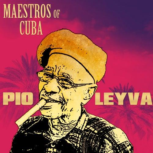 Maestros of Cuba 2 (Maestros of Cuba Pio Leyva) de Pio Leyva