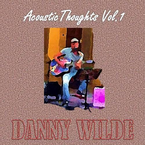 Acoustic Thoughts, Vol. 1 de Danny Wilde
