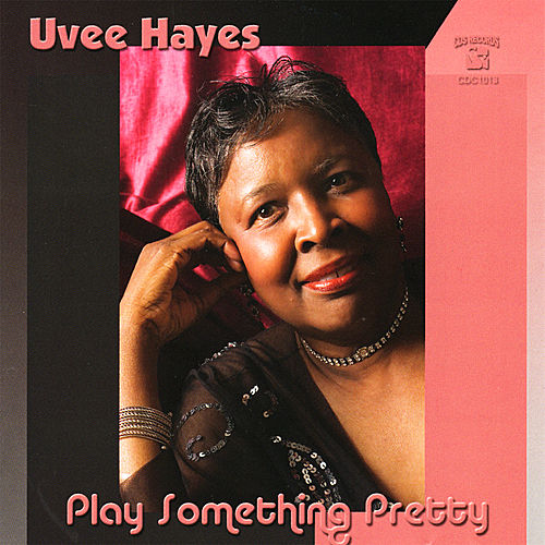 Play Something Pretty de Uvee Hayes