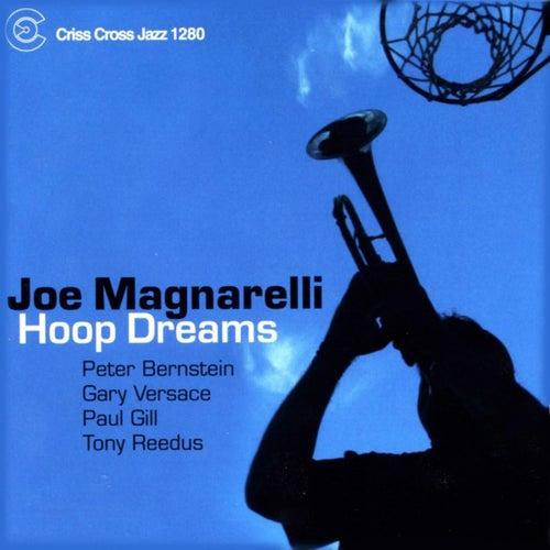 Hoop Dreams by Joe Magnarelli