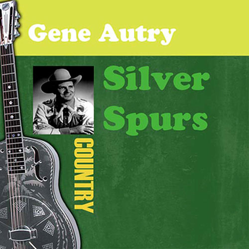 Silver Spurs de Gene Autry