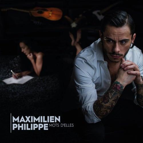 Mots d'Elles de Maximilien Philippe