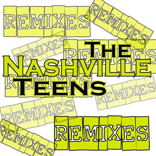 Remixes von nashville teens