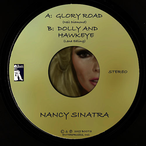 Glory Road / Dolly and Hawkeye (Digital 45) von Nancy Sinatra