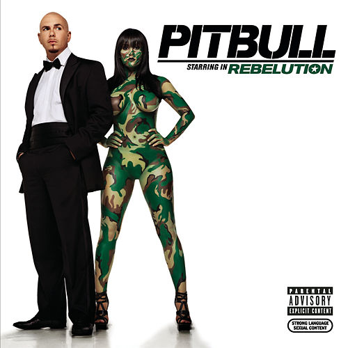 Pitbull Starring In Rebelution de Pitbull