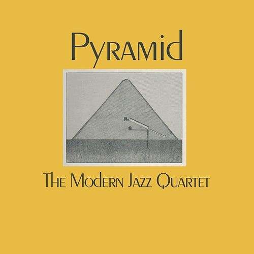 Pyramid de Modern Jazz Quartet