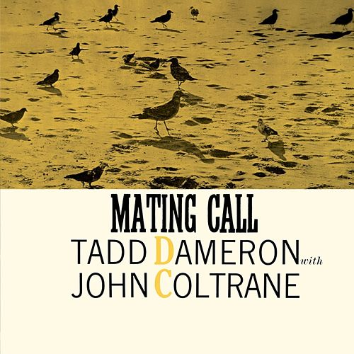 Mating Call de Tadd Dameron