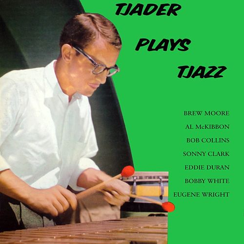 Tjader Plays Tjazz de Cal Tjader