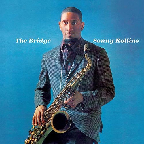 The Bridge de Sonny Rollins