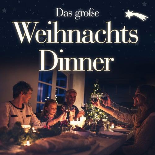 Das große Weihnachts Dinner von Various Artists