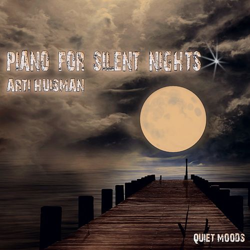 Piano for Silent Nights de Arti Huisman