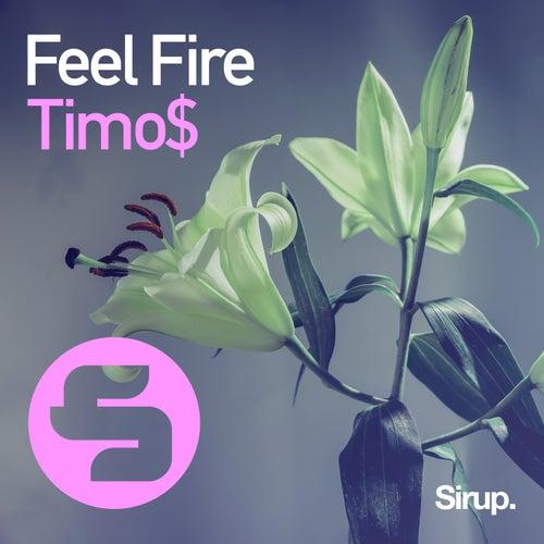 Feel Fire von Timo$