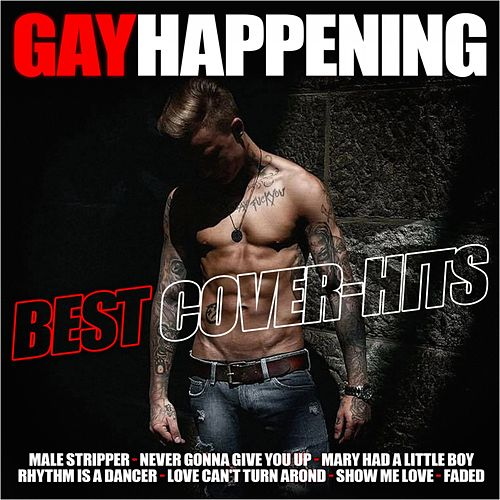 Gay Happening: Best Cover Hits by Various Artists