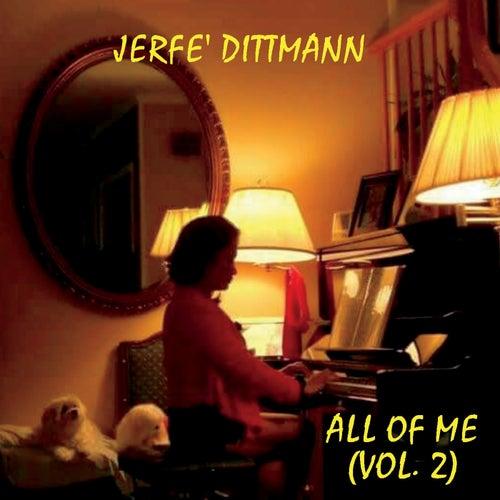 All of Me, Vol. 2 de Jerfe Dittmann