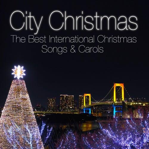 City Christmas - The Best International Christmas Songs & Carols von Various Artists