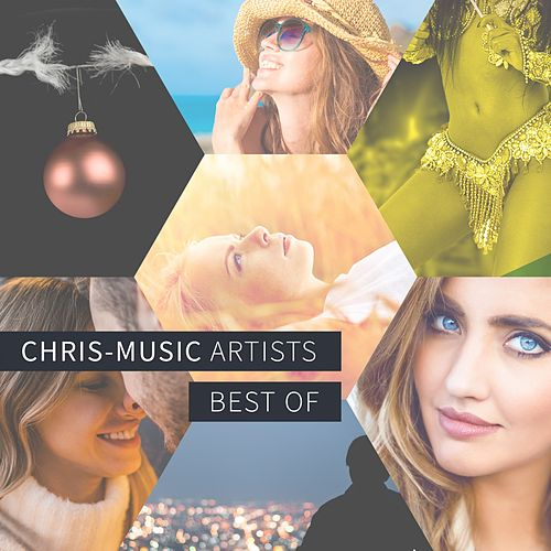 Chris-Music Artists: Best Of by Various Artists