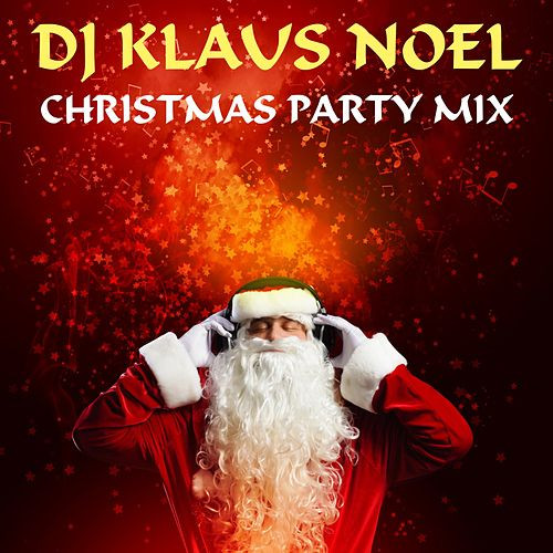 Christmas Party Mix by Various Artists