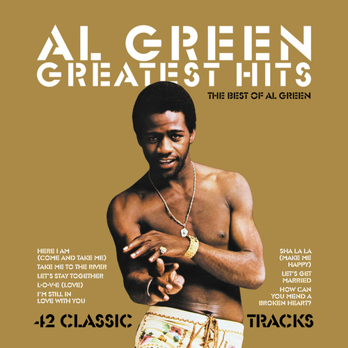 Greatest Hits: The Best of Al Green by Al Green