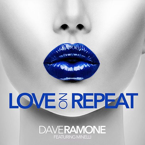 Love on Repeat (Piano Version) by Dave Ramone