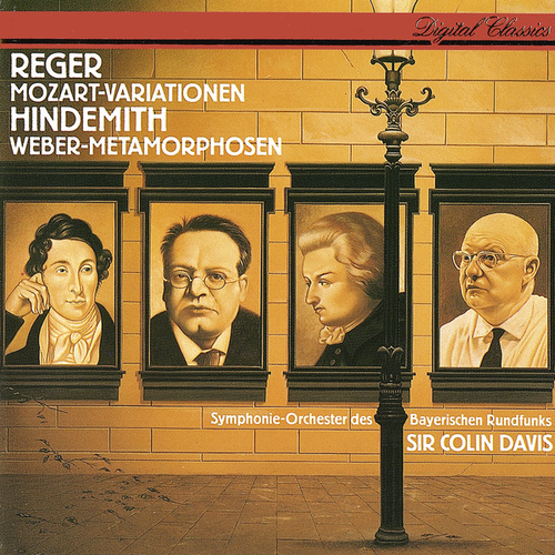 Reger: Variations & Fugue On A Theme By Mozart / Hindemith: Symphonic Metamorphoses On Themes By Carl Maria von Weber by Sir Colin Davis