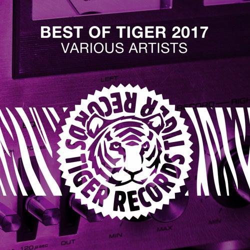 Best of Tiger 2017 de Various Artists