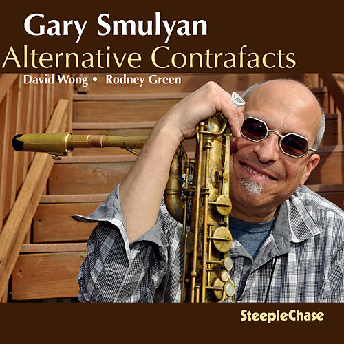 Alternative Contrafacts by Gary Smulyan