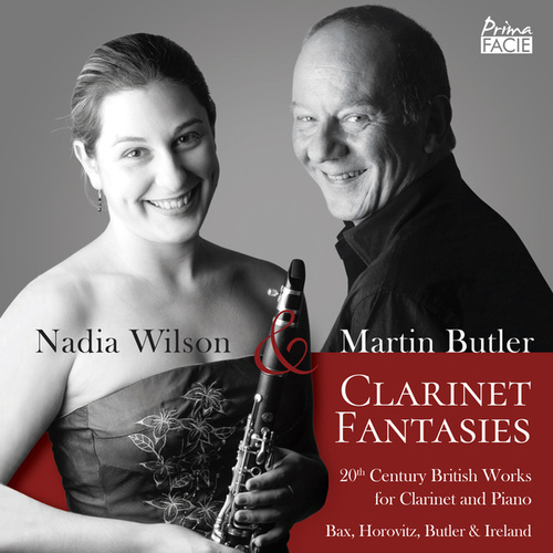 Clarinet Fantasies: 20th Century British Works for Clarinet and Piano by Martin Butler