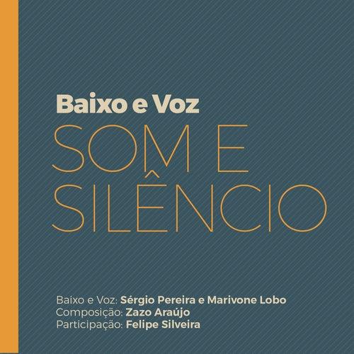 Som e Silêncio by Baixo e Voz