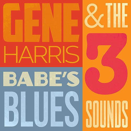 Babe's Blues by Gene Harris