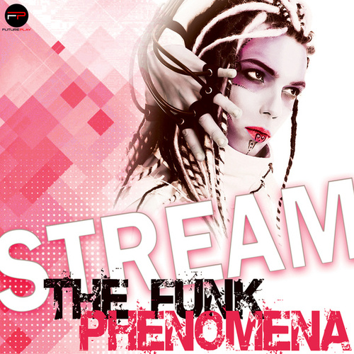 The Funk Phenomena (Radio Edit) by Stream