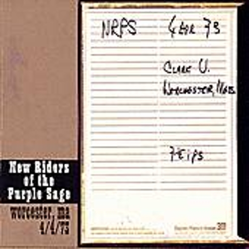 Worchester, MA 4/4/73 by New Riders Of The Purple Sage